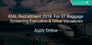 KIAL Recruitment 2018 Apply Online For 37 Baggage Screening Executive & Other Vacancies