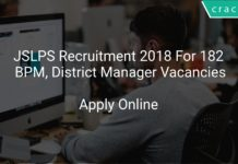 JSLPS Recruitment 2018 Apply Online For 182 BPM, District Manager Vacancies