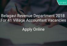 Belagavi Revenue Department 2018 Apply Online For 41 Village Accountant Vacancies