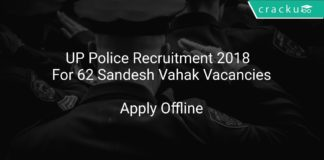 UP Police Recruitment 2018 Apply Offline For 62 Sandesh Vahak Vacancies