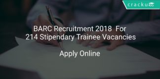 BARC Recruitment 2018 Aapply Online For 214 Stipendary Trainee Vacancies