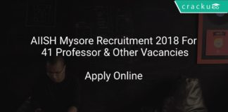 AIISH Mysore Recruitment 2018 Apply Offline For 41 Professor & Other Vacancies