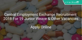 Central Employment Exchange Recruitment 2018 Apply Offline For 19 Junior Weave & Other Vacancies