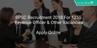 BPSC Recruitment 2018 Apply Online For 1255 Revenue Officer, Supply Inspector & Other Vacancies