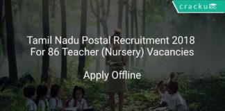 Tamil Nadu Postal Recruitment 2018 Apply Offline For 86 Teacher (Nursery) Vacancies