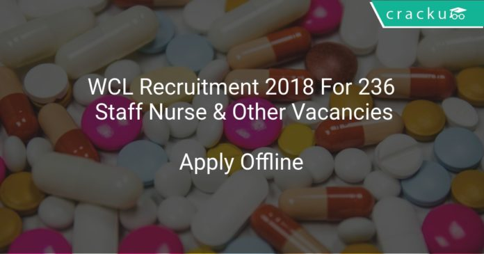 WCL Recruitment 2018 Apply Offline For 236 Staff Nurse & Other Vacancies