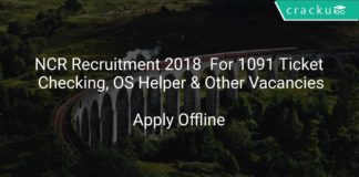NCR Recruitment 2018 Apply Offline For 1091 Ticket Checking, OS Helper & Other Vacancies