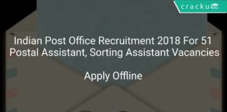 Indian Post Office Recruitment 2018 Apply Online For 51 Postal Assistant, Sorting Assistant Vacancies