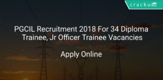 PGCIL Recruitment 2018 Apply Online For 34 Diploma Trainee, Jr Officer Trainee Vacancies