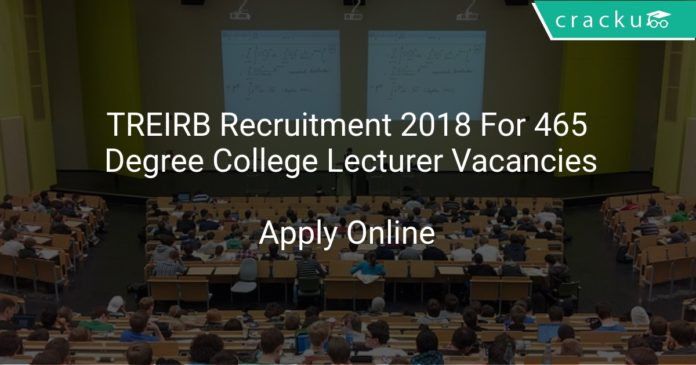 TREIRB Recruitment 2018 Apply Online For 465 Degree College Lecturer Vacancies