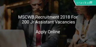 MSCWB Recruitment 2018 Apply Online For 200 Jr Assistant Vacancies