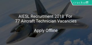 AIESL Recruitment 2018 Apply Offline For 77 Aircraft Technician Vacancies