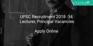 UPSC Recruitment 2018 Apply Online 34 Lecturer, Principal Vacancies
