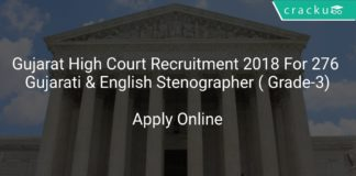 Gujarat High Court Recruitment 2018 Apply Online For 276 Gujarati & English Stenographer ( Grade-3)