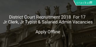 District Court Recruitment 2018 Apply Offline For 17 Jr Clerk, Jr Typist & Salaried Admin Vacancies