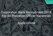 Corporation Bank Recruitment 2018 Apply Online For 84 Probation Officer Vacancies