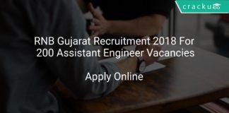 RNB Gujarat Recruitment 2018 Apply Online For 200 Assistant Engineer Vacancies