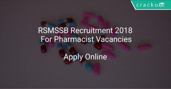 RSMSSB Recruitment 2018 Apply Online For Pharmacist Vacancies