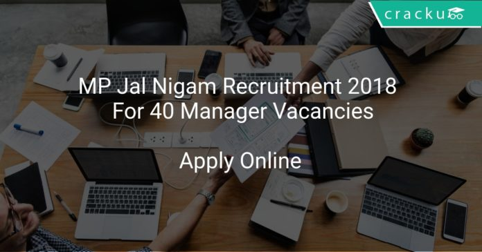 MP Jal Nigam Recruitment 2018 Apply Online For 40 Manager Vacancies