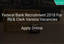 Federal Bank Recruitment 2018 Apply Online For Po & Clerk Various Vacancies