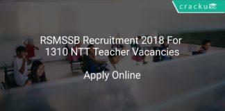 RSMSSB Recruitment 2018 Apply Online For 1310 NTT Teacher Vacancies