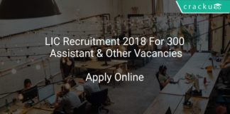 LIC Recruitment 2018 Apply Online For 300 Assistant & Other Vacancies