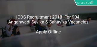 ICDS Recruitment 2018 Apply Offline For 904 Anganwadi Sevika & Sahayika Vacancies