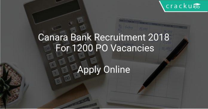Canara Bank Recruitment 2018 Apply Online For 1200 PO Vacancies