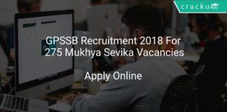 GPSSB Recruitment 2018 Apply Online For 275 Mukhya Sevika Vacancies