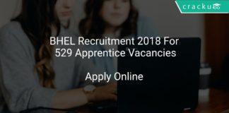 BHEL Recruitment 2018 Apply Online For 529 Apprentice Vacancies