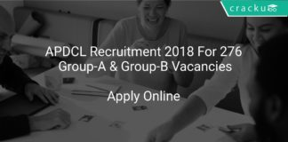 APDCL Recruitment 2018 Apply Online For 276 Group-A & Group-B Vacancies