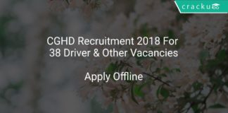 CGHD Recruitment 2018 Apply Offline For 38 Driver & Other Vacancies