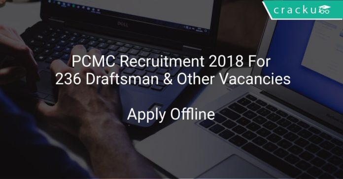 PCMC Recruitment 2018 Apply Offline For 236 Draftsman & Other Vacancies