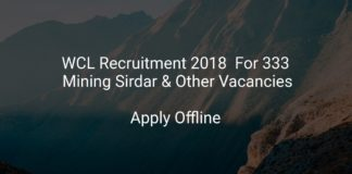 WCL Recruitment 2018 Apply Offline For 333 Mining Sirdar & Other Vacancies