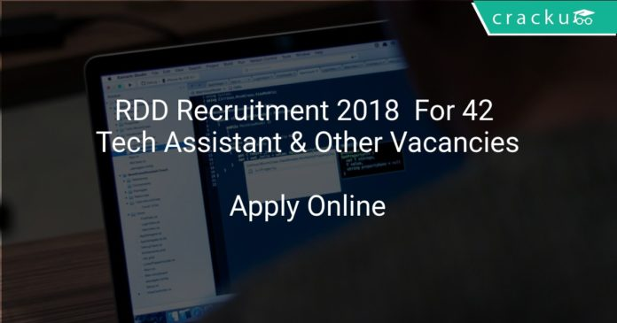 RDD Recruitment 2018 Apply Online For 42 Tech Assistant & Other Vacancies