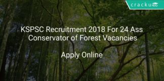 KSPSC Recruitment 2018 Apply Online For 24 Ass, Conservator of Forest Vacancies