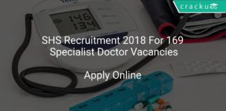 SHS Recruitment 2018 Apply Online For 169 Specialist Doctor Vacancies