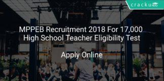 MPPEB Recruitment 2018 Appli Online For 17,000 High School Teacher Eligibility Test