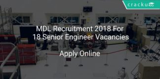 MDL Recruitment 2018 Apply Online For 18 Senior Engineer Vacancies