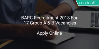 BARC Recruitment 2018 Apply Online For 17 Group A & B Vacancies