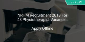 NRHM Recruitment 2018 Apply Offline For 43 Physiotherapist Vacancies