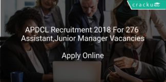 APDCL Recruitment 2018 Apply Online For 276 For Assistant Manager, Junior Manager Vacancies