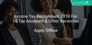 Income Tax Recruitment 2018 Apply Offline For 15 Tax Assistant & Other Vacancies