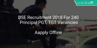 DSE Recruitment 2018 Apply Offline For 240 Principal PGT, TGT Vacancies