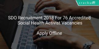 SDO Recruitment 2018 Apply Offline For 76 Accredited Social Health Activist Vacancies