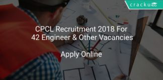 CPCL Recruitment 2018 Apply Online For 42 Engineer & Other Vacancies