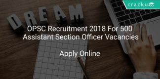 OPSC Recruitment 2018 Apply Online For 500 Assistant Section Officer Vacancies