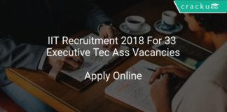 IIT Recruitment 2018 Apply Online For 33 Executive Technical Assistant Vacancies
