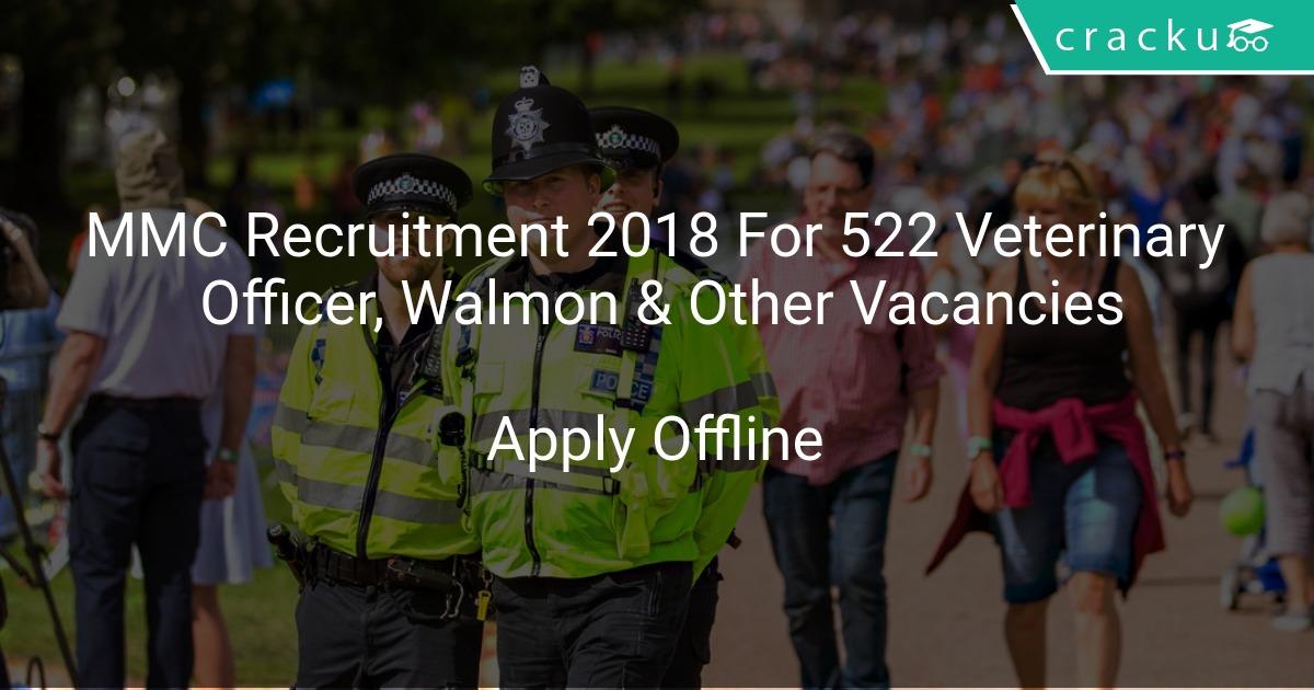 MMC Recruitment 2018 Apply Offline For 522 Veterinary Officer