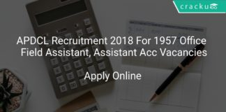 APDCL Recruitment 2018 Apply Online For 1957 Office Cum Field Assistant, Assistant Accounts Vacancies